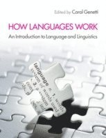 bokomslag How Languages Work: An Introduction to Language and Linguistics