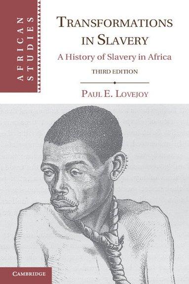 bokomslag Transformations in Slavery: A History of Slavery in Africa