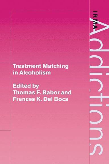 bokomslag Treatment Matching in Alcoholism