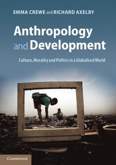 bokomslag Anthropology and Development