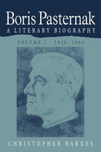 bokomslag Boris Pasternak: Volume 2, 1928-1960