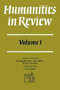 bokomslag Humanities in Review: Volume 1
