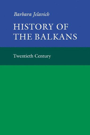 bokomslag History of the Balkans: Volume 2