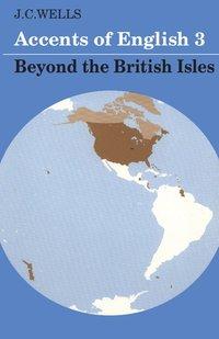 bokomslag Accents of English: Volume 3
