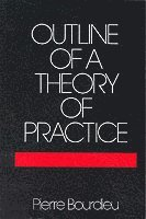 bokomslag Outline of a Theory of Practice