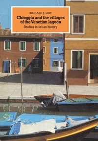 bokomslag Chioggia and the Villages of the Venetian Lagoon