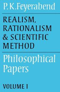 bokomslag Realism, Rationalism and Scientific Method: Volume 1