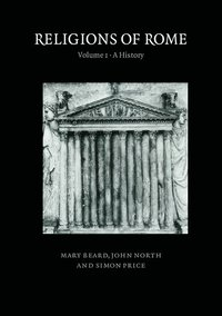 bokomslag Religions of Rome: Volume 1, A History