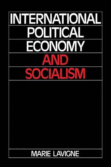 bokomslag International Political Economy and Socialism