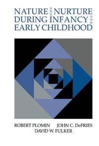 bokomslag Nature and Nurture during Infancy and Early Childhood