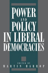 bokomslag Power and Policy in Liberal Democracies