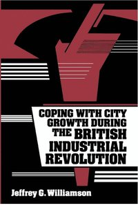 bokomslag Coping with City Growth during the British Industrial Revolution