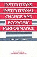 bokomslag Institutions, Institutional Change and Economic Performance