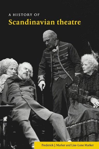 bokomslag A History of Scandinavian Theatre