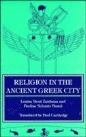 bokomslag Religion in the Ancient Greek City
