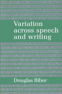 bokomslag Variation across Speech and Writing