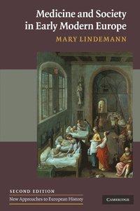 bokomslag Medicine and Society in Early Modern Europe