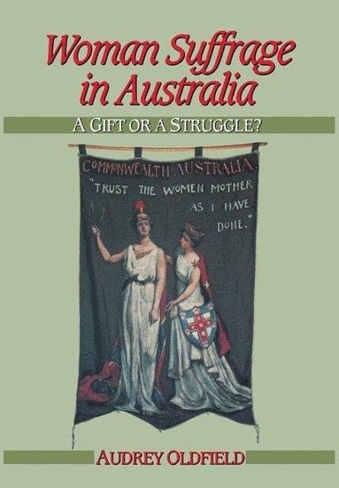 bokomslag Woman Suffrage in Australia