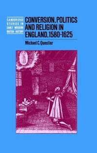 bokomslag Conversion, Politics and Religion in England, 1580-1625