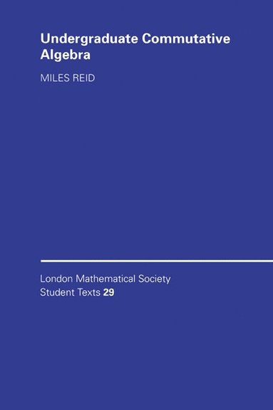 bokomslag Undergraduate Commutative Algebra