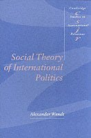 bokomslag Social Theory of International Politics