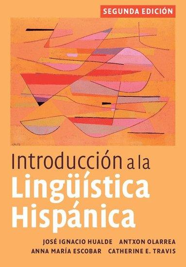 bokomslag Introduccion a la Linguistica Hispanica
