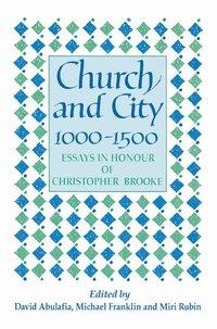 bokomslag Church and City, 1000-1500