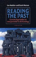 bokomslag Reading the Past: Current Approaches to Interpretation in Archaeology