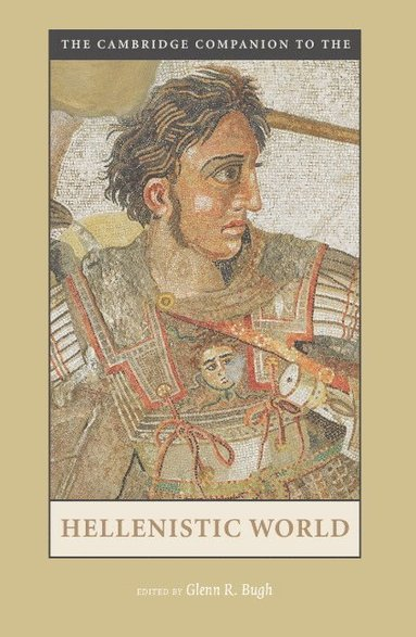 bokomslag The Cambridge Companion to the Hellenistic World