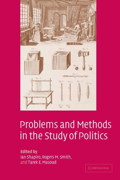 bokomslag Problems and Methods in the Study of Politics