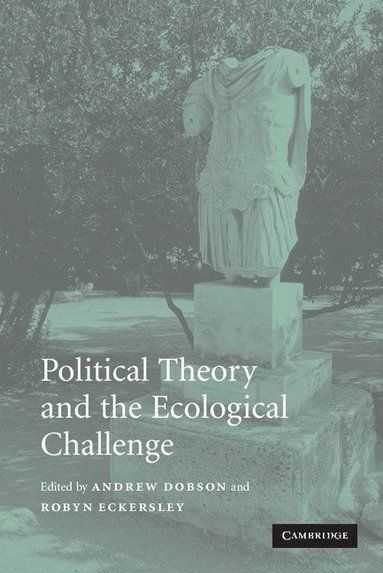 bokomslag Political Theory and the Ecological Challenge