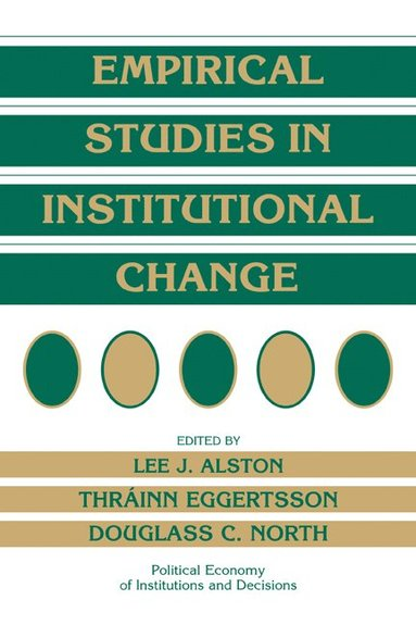 bokomslag Empirical Studies in Institutional Change