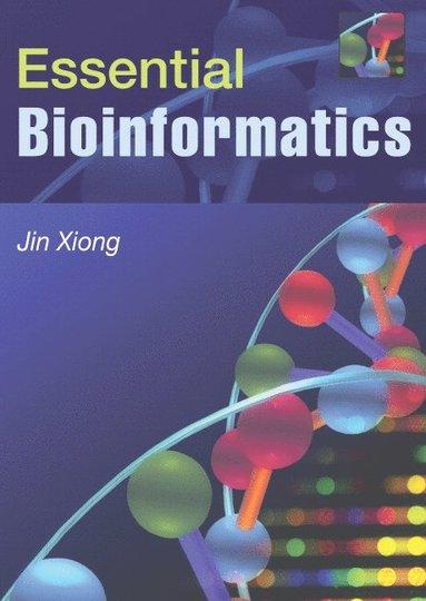 bokomslag Essential Bioinformatics (Paperback)