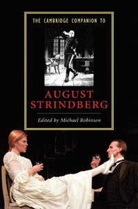 bokomslag The Cambridge Companion to August Strindberg