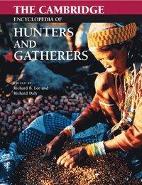 bokomslag The Cambridge Encyclopedia of Hunters and Gatherers
