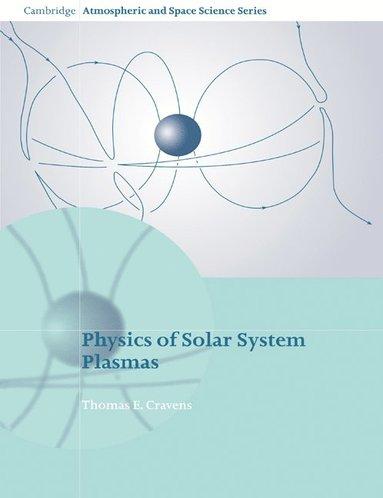bokomslag Physics of Solar System Plasmas