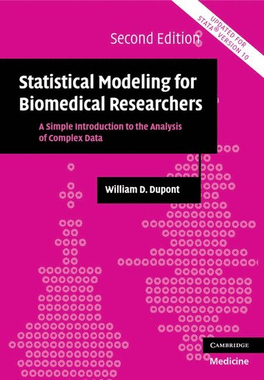 bokomslag Statistical Modeling for Biomedical Researchers: A Simple Introduction to the Analysis of Complex Data
