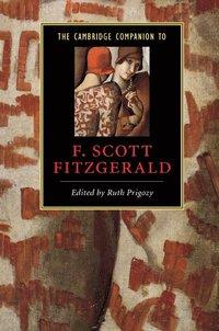bokomslag The Cambridge Companion to F. Scott Fitzgerald