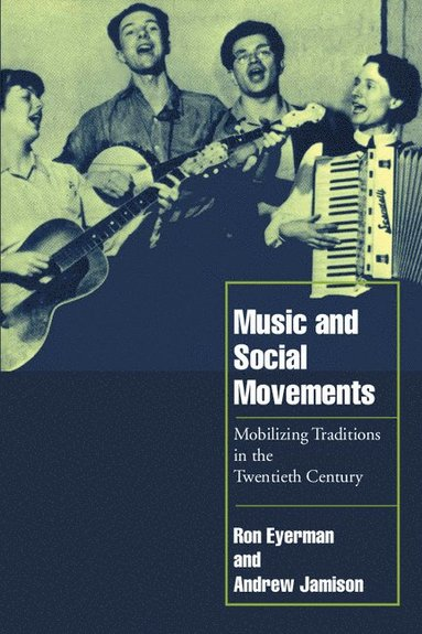 bokomslag Music and Social Movements