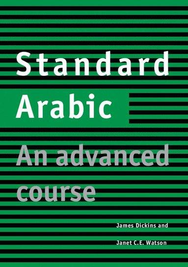 bokomslag Standard Arabic Student's book: An Advanced Course