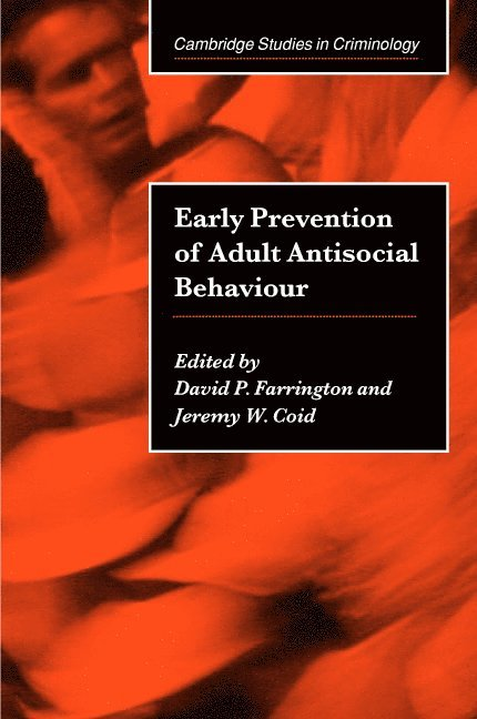 Early Prevention of Adult Antisocial Behaviour 1