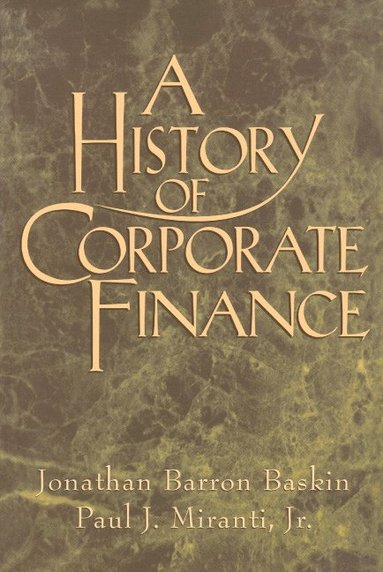 bokomslag A History of Corporate Finance