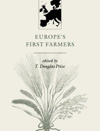 bokomslag Europe's First Farmers