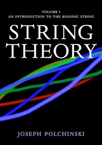 bokomslag Cambridge Monographs on Mathematical Physics String Theory: Volume 1: An Introduction to the Bosonic String