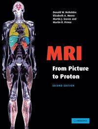 bokomslag MRI from Picture to Proton