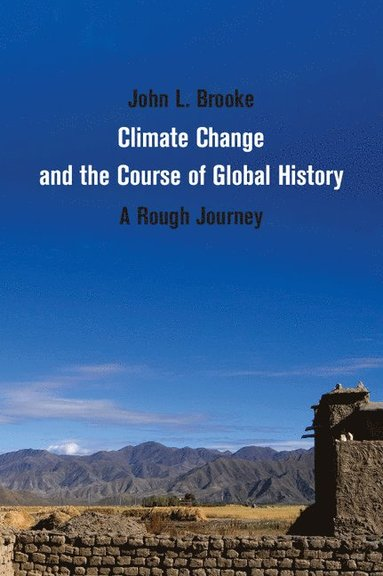 bokomslag Climate Change and the Course of Global History: A Rough Journey