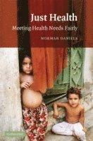 bokomslag Just Health: Meeting Health Needs Fairly