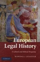 bokomslag European legal history - a cultural and political perspective