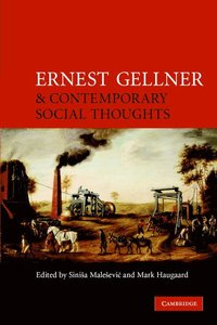 bokomslag Ernest Gellner and Contemporary Social Thought
