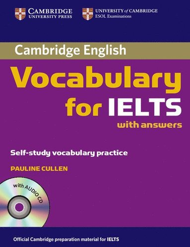 bokomslag Cambridge Vocabulary for IELTS with Answers: Self-Study Vocabulary Practice [With CD]